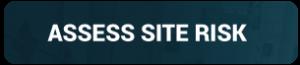 Assess site risk